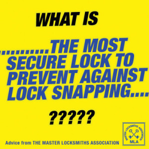 Most Secure Lock to stop Lock Snapping image