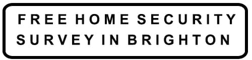 Free Home Security Survey in Brighton Banner image