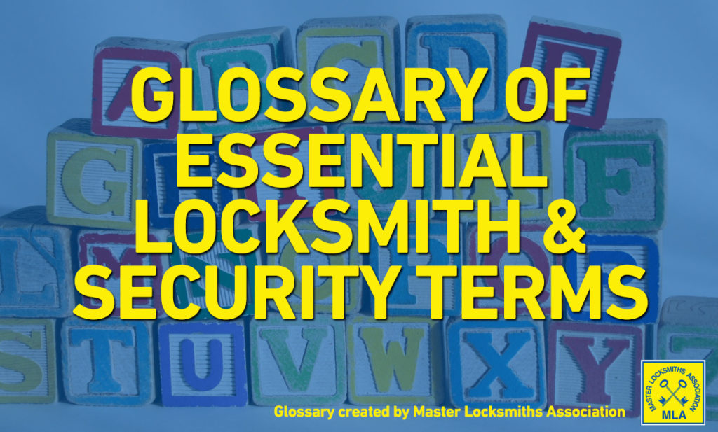 Locksmith Terminology - Dictionary of Locksmith Terms (Parts