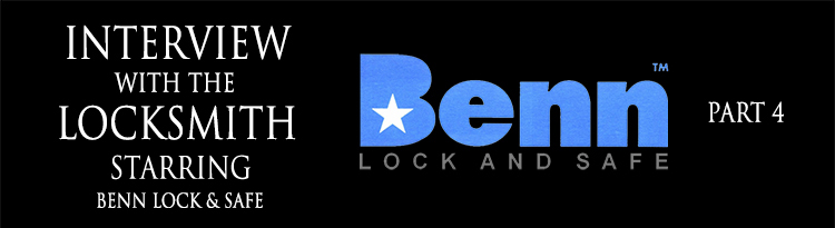 Interview with a Locksmith – Benn Lock &Safe