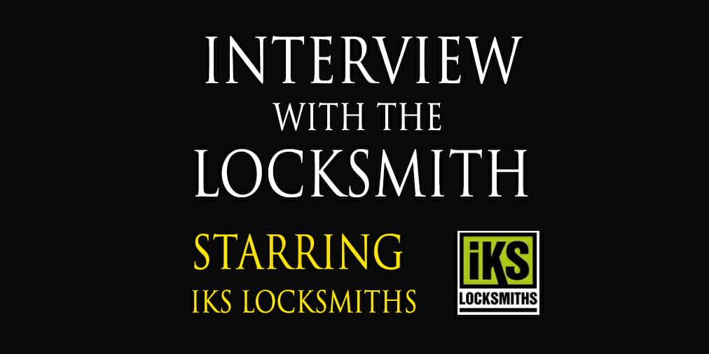 Interview with a Locksmith: Martin Slane of IKSLocksmiths