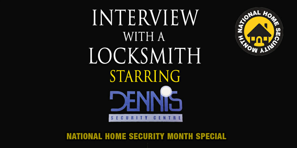 Interview with a Locksmith – Matt Stokes of DennisSecurity