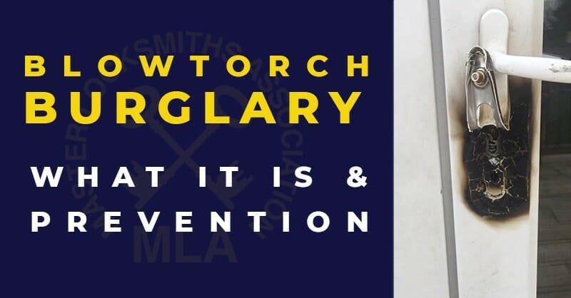 Blowtorch Burglary Prevention